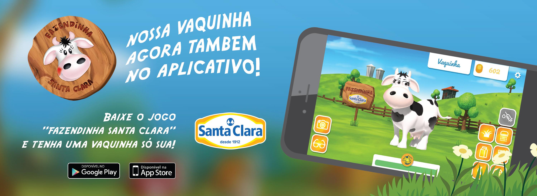Baixe o aplicativo Fazendinha Santa Clara e divirta-se!